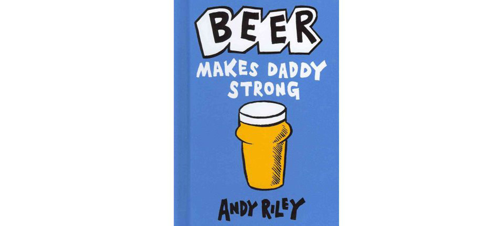 beer-makes-daddy-strong
