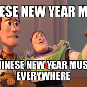 CHINESE NEW YEAR MEMES
