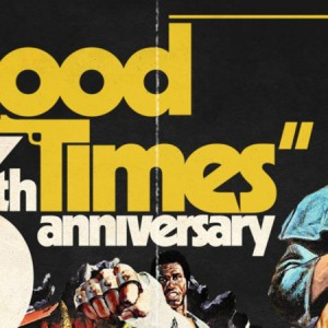 Good Times 6th Anniversary