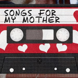 mothers-day-mixtape