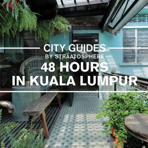 get-straat-smart-48-hours-kuala-lumpur