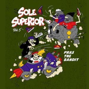 pras-the-bandit-x-sole-superior-2017-featured