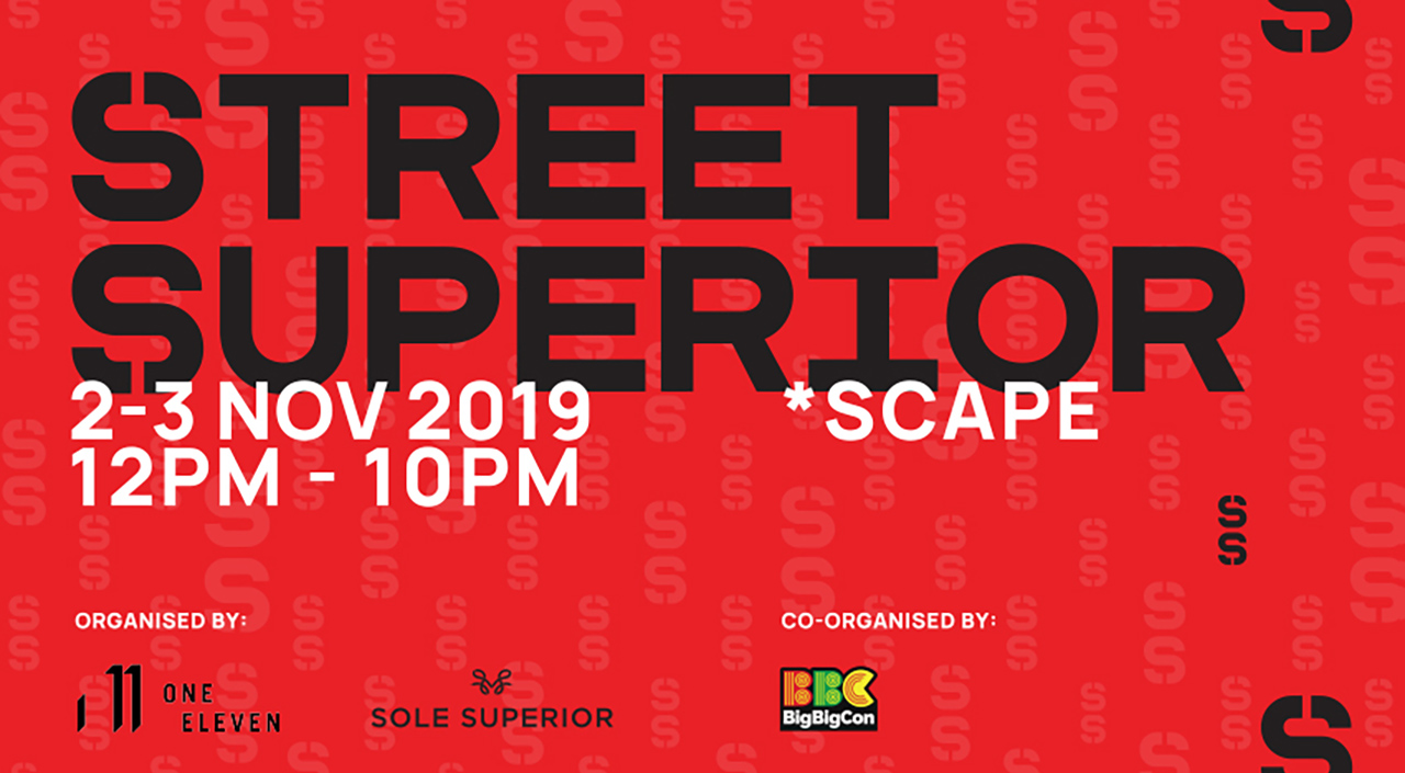 street superior 2019 sneaker convention scape singapore
