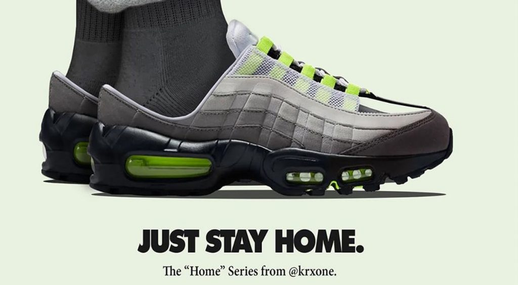 quarantine ready sneakers @krxone Air Max 95 Just Stay Home
