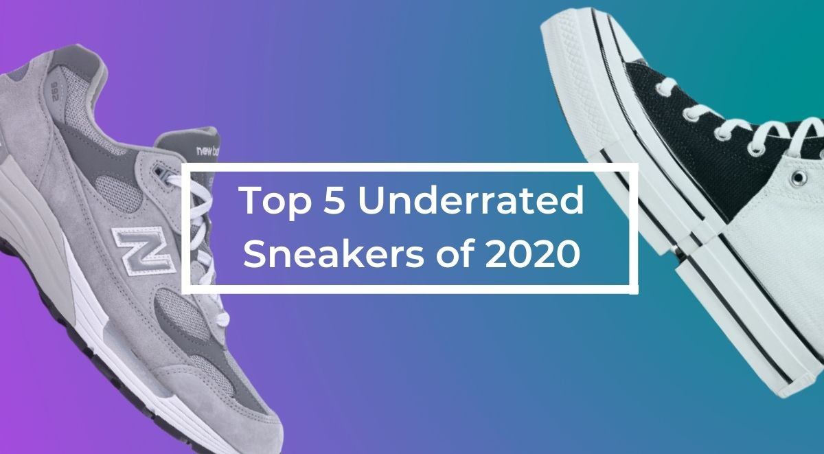 Top 5 Underrated Sneakers of 2020