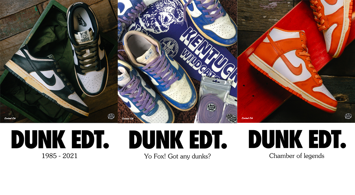 Dunk Edt Exhibition by Limited Edt Chamber: April 16-25